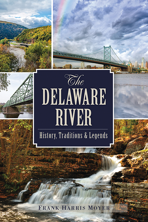 10 Things You Didn't Know About the Delaware River | New Jersey Monthly